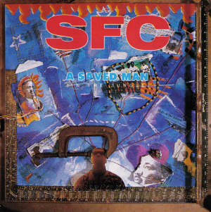 S.F.C. (Solders for Christ)  - (A Saved Man In The Jungle, Illumination, Listen Up, and Phase III)