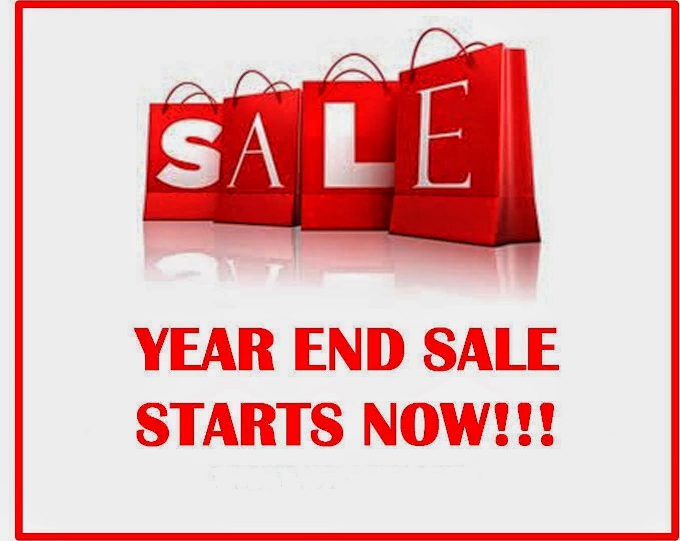 YEAR END SALE NOW