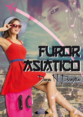 LIBRO - Furor Asiático  Dama N. Prayton (Noviembre 2015)  NOVELA JUVENIL | Edición papel & digital ebook kindle  Comprar en Amazon España