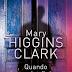 """""""QUANDO FINISCE LA MUSICA"""" di Mary Higgins Clark"""