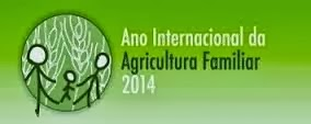 2014 - Ano Internacional da Agricultura Familiar
