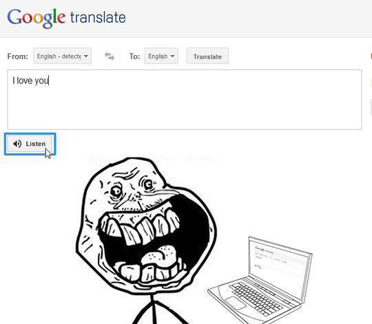 Forever Alone Level Google Translate