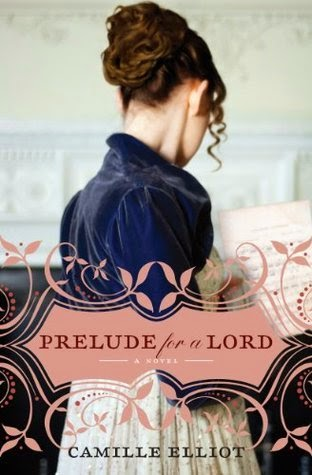 Prelude for a Lord by Camille Elliot