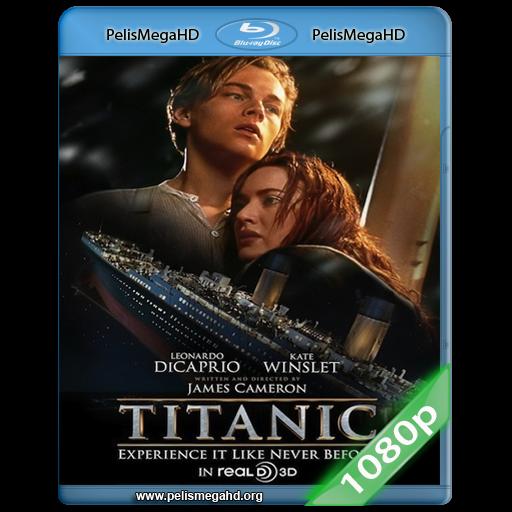 TITANIC (1997) FULL 1080P HD MKV ESPAÑOL LATINO [FULLSCREEN]