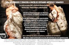 Taller MOVIMIENTO Y CREACION A PARTIR DE VESTUARIO ARTISTICO Y SOMATICO