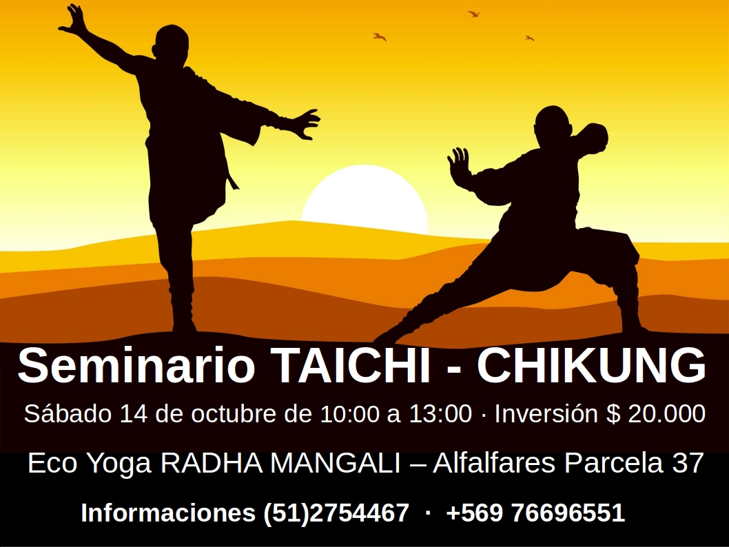Seminario TAI CHI - CHI KUNG