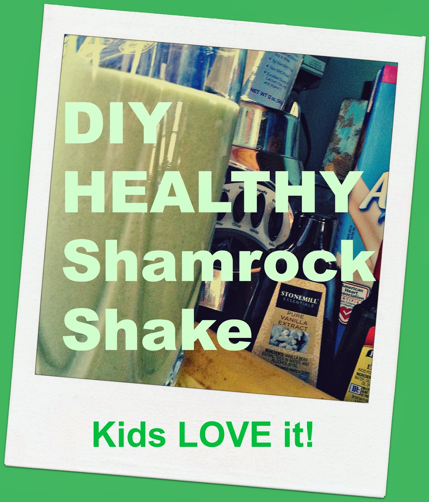 ... : Never Buy Another McDonald's Shamrock Shake AKA Kids Eat Spinach