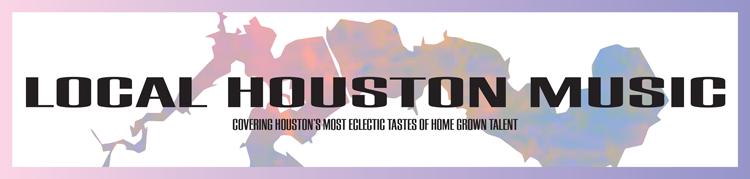Local Houston Music
