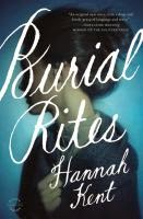http://roundlake.bibliocommons.com/search?t=smart&search_category=keyword&q=burial+rites&commit=Search