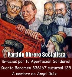 Colabora con el  Partido Obrero Socialista-México