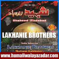 http://ishqehaider.blogspot.com/2013/11/lakhani-brothers-nohay-2014.html