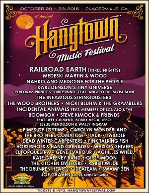 10/20 - 10/23 : Hangtown Music Festival in Placerville, CA