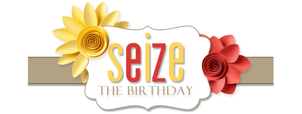 Seize the Birthday
