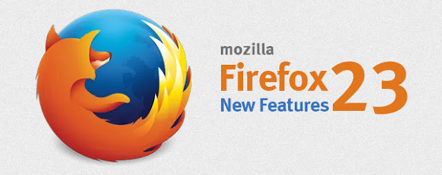 A Look At What's New In Mozilla Firefox 23 | Download Mozilla Firefox 23
