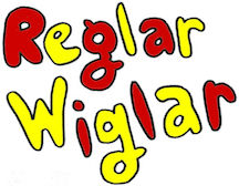 Visit the Reglar Wiglar Website