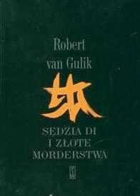 """34. """"Sędzia Di i złote morderstwa"""" Robert van Gulik"""