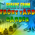 Escape From Frontyard Garden