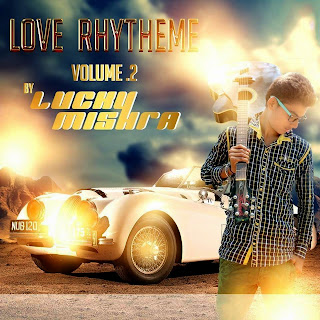 LUCKY MISHRA - LOVE RHYTHEME VOL.02