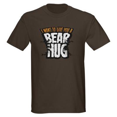i want to give you a bear hug t shirt I want to give you a bear hug t shirt