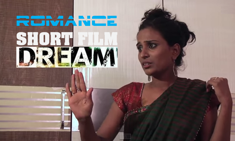 DREAM ROMANCE SHORT FILM