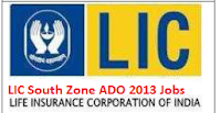 LIC South Central Zone (ADO)Apprentice Development Officer 2013 Posts-613 Recruitment, AP LIC ADO Notifications 2012-13