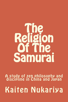 Religion Of The Samurai by Kaiten Nukariya
