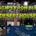 Top10NewGames - Escape From Blue Desert House
