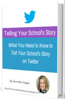 Digital Workbook: What You Need to Know to Tell Your School's Story on Twitter