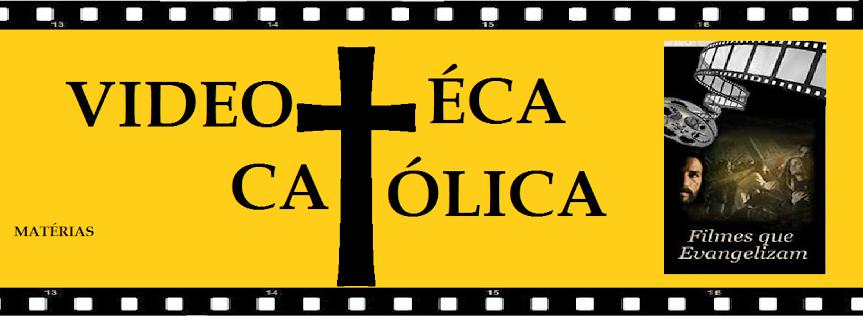 † Videoteca Católica