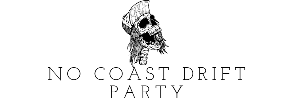 No Coast Drift Party