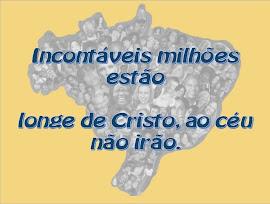 Slides com SOM Incontáveis milhões estão loge de Cristo, ao céu não irão.