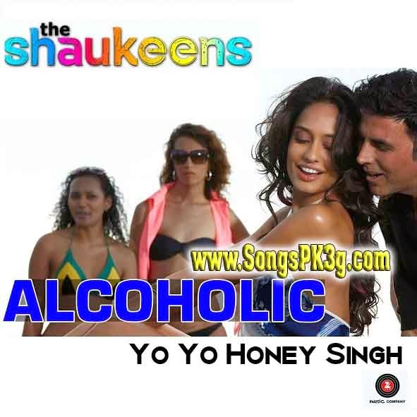 Download Alcoholic (The Shaukeens) - Honey Singh - Full Song
