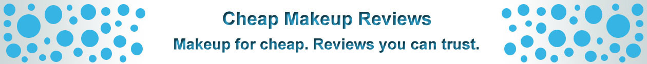 Cheap Makeup Reviews - Find the Best Makeup Brands with Reviews You Can Trust