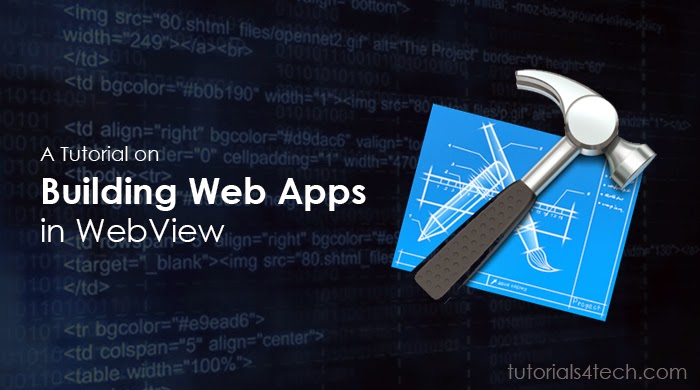 Tutorial on Building Web Apps in WebView