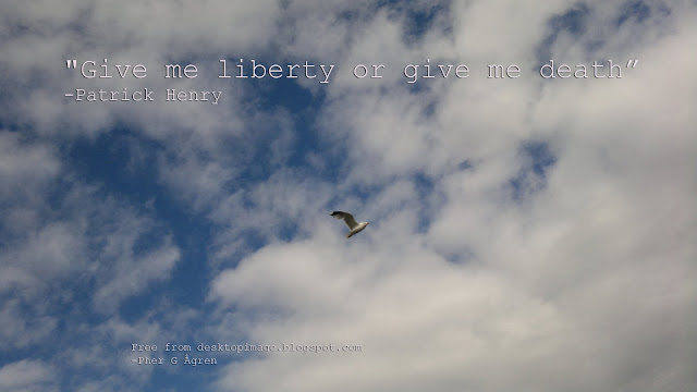Freedom quote by Patrick Henry and wallpaper: Wallpaper 1920 x 1080 to use for free :-)