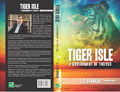 &#39;TIGER ISLE-A GOVERNMENT OF THIEVES&#39; by E.S. SHANKAR