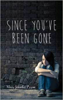Review: Since You've Been Gone by Mary Jennifer Payne