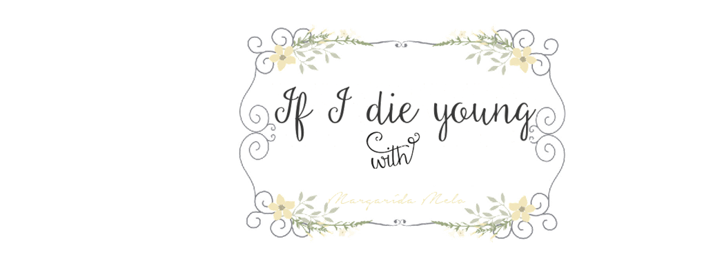 If i Die Young