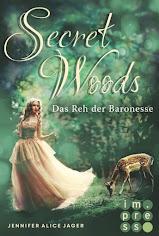 READING: Secret Woods Das Reh der Baroness von Jennifer Alica Jager