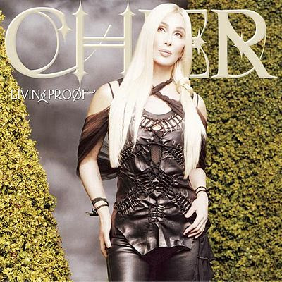 'Living Proof' by Cher