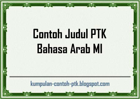 Contoh Judul PTK Bahasa Arab MI