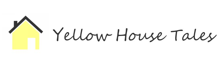 Yellow House Tales