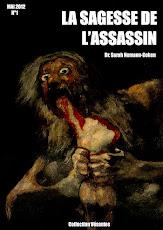 La sagesse de l'Assassin par le Dr Sarah Nemman-Cohen