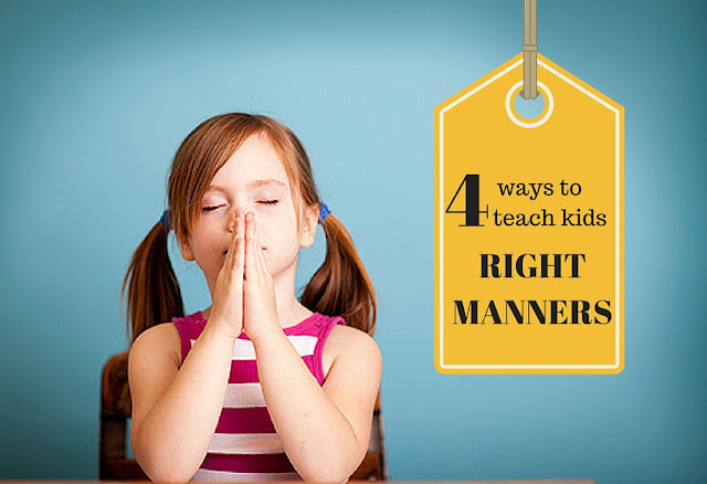 4 Simple Ways To Teach Toddlers Right Manners