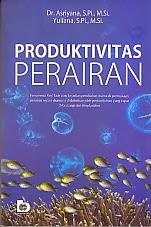 toko buku rahma: buku PRODUKTIVITAS PERAIRAN, pengarang asriyana, penerbit bumi aksara