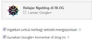 Cara Mengaktifkan Google+ Kotak Komentar di Blog