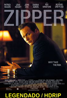 Assistir Zipper Legendado 2015