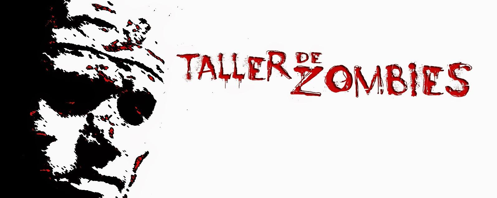 Taller de Zombies