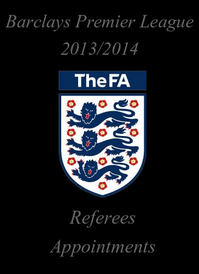 Match Officials Referees Appointments Barclays Premier League 20132014