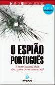 Passatempo - O Espião Português, de Nuno Nepomuceno